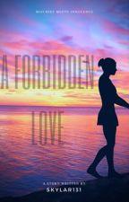A Forbidden Love (lesbian Story) by skylar131
