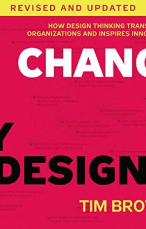 Change By Design Revised And Updated Pdf By Tim Brown Change By Design Revised And Updated Pdf Part1 Wattpad