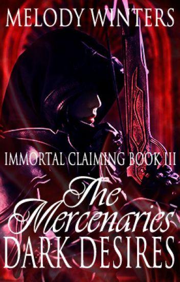 The Mercenaries Dark Desires (ICS Book Three)