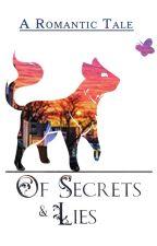 Of Secrets & Lies by EvilDinoPeople