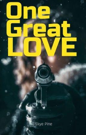 One Great Love by skyepine