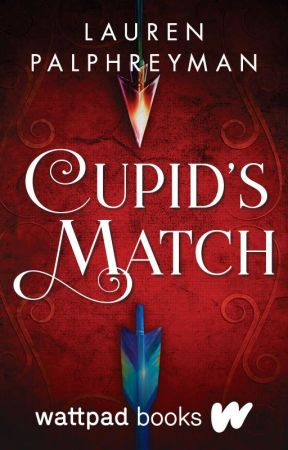 Cupid's Match   Wattpad Books Edition by LEPalphreyman