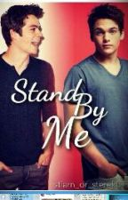 Stand by me (stiam fanfic) by Master_King_Queen