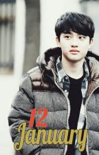 January 12 (12 - 1월   EXO Oneshoot) by Xhyunaz
