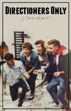 Directioners Only by donutchanel