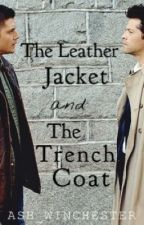 The Leather Jacket & The Trench Coat [A Destiel AU] by ash_winchester