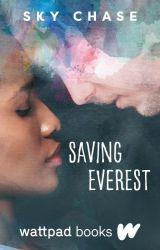 Saving Everest (Wattpad Books Edition) by unfortunatelysky