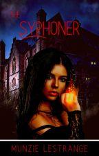 The Syphoner (Original Draft) by munzielestrange