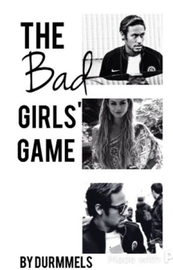 The Bad Girls' Game | Neymar Jr.