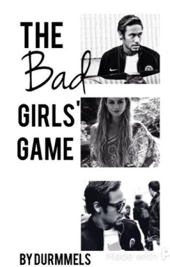 The Bad Girls' Game   Neymar Jr.