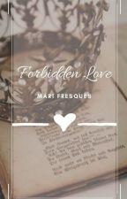 Forbidden Love by loser_kid_12