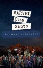 Marvel One shots  by mxrvelGameOver_