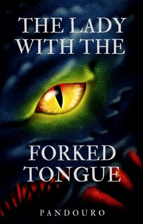The Lady With the Forked Tongue (GxG Short Story) by pandouro