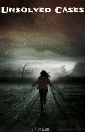 Unsolved Cases  (A Death Song short series) by Mckayla_Pamela