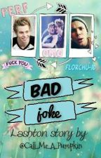 Bad Joke [Lashton AU (boyXboy)] by Call_Me_A_Pumpkin