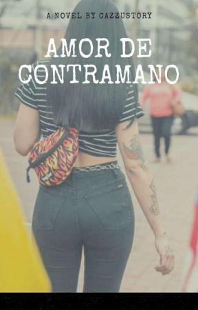 Amor de Contramano by Cazzustory