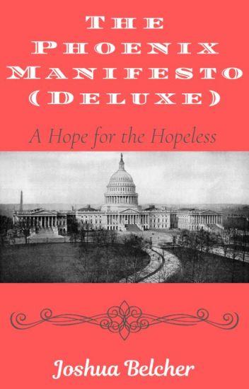The Phoenix Manifesto (Deluxe)