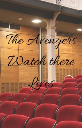 The Avengers watch there lives by Warkittin22
