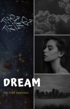 Dream - The Tribe by moniii77