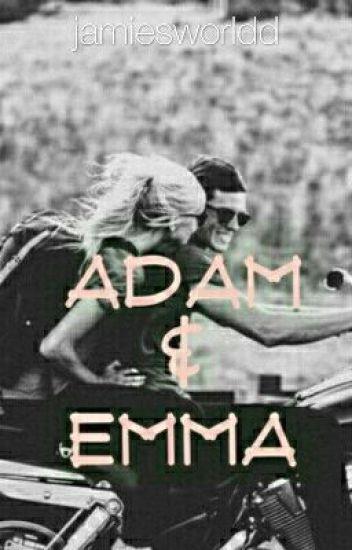 Adam & Emma.