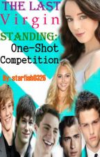 The Last Virgin Standing: One-Shot Competition by starfish0326