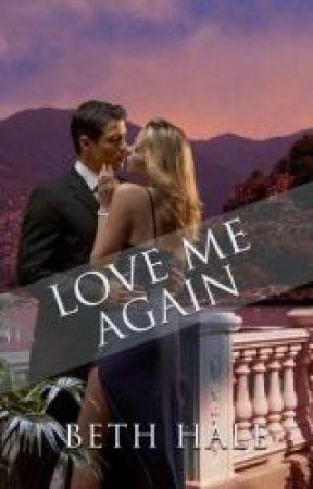 Love Me Again by writes4coffee