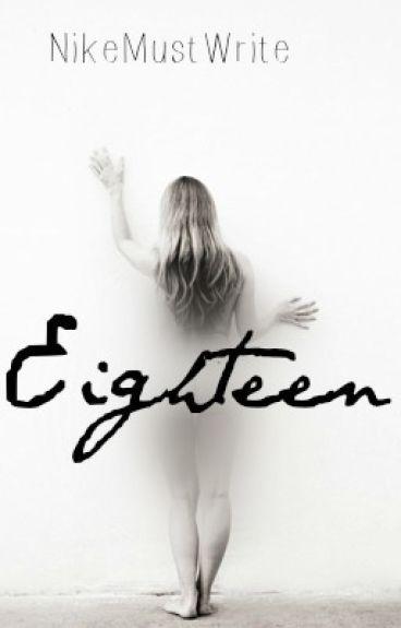 Eighteen by NikeMustWrite