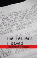 the letters i saved by hemmoheroes
