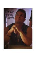 His Girl (Fangs Fogarty) by Skyland_94