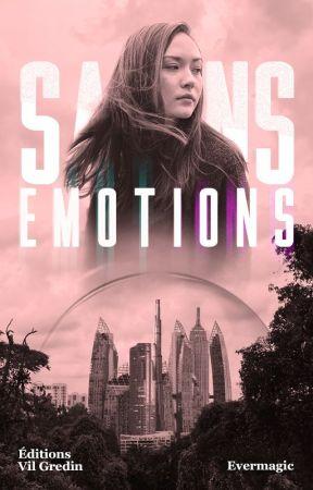 Sans émotions by Evermagic