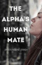 The Alpha's Human Mate by steroline-trash