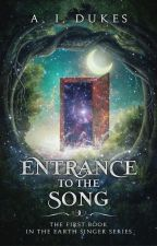 (On hold) Entrance to the Song (Book II) - Song of Hope by AIDukes