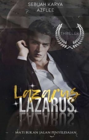 LAZARUS: Mati Hidup Semula by AzfLee