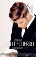 Lindo Recuerdo {One Shoot} by obsessbieber