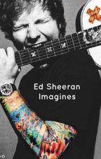 Ed Sheeran Imagines by bimeeks
