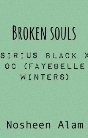 Broken souls~Sirius black x oc  by NosheenAlam