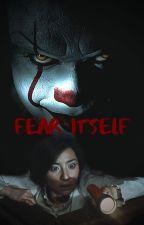 Fear Itself by SkarsguardianDreams