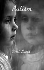 Autism by kelsilucas87