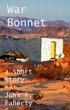 War Bonnet by Johnfaherty