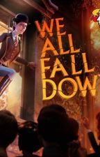 India (We all fall down epilogue) by Darkangel405
