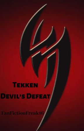 Tekken: Devil's Defeat by AuthorMisty
