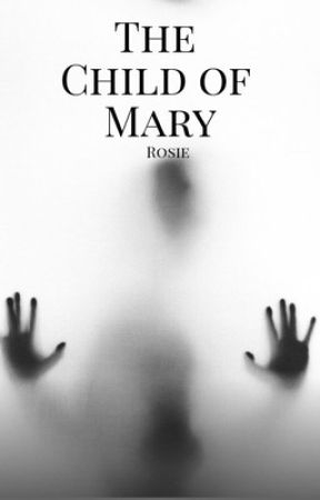 The Child Of Mary by ojrose