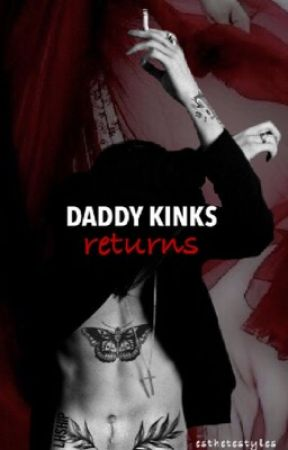 Daddy Kinks Returns | h.s  by esthetestyles
