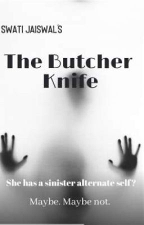The Butcher Knife by vagabondwrites