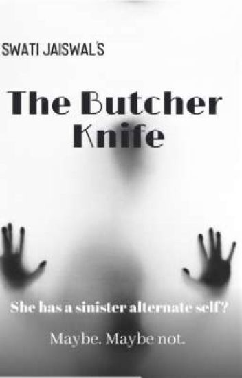 The Butcher Knife