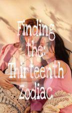 Finding the: Thirteenth Zodiac by Halozes