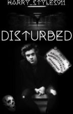 Disturbed by Harry_styles911