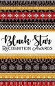 Black Star Recognition Awards by LexiconAsh