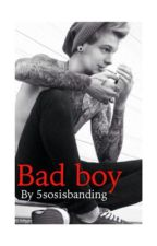 Bad boy~ Luke Hemmings AU by 5sosisbanding