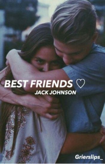 Dear bestfriend {Jack Johnson}